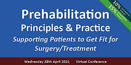 Prehabilitation: Principles & Practice tickets
