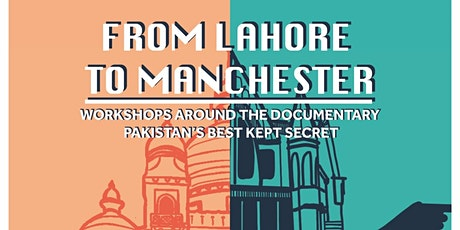 Lahore to Manchester 1st Panel Discussion tickets