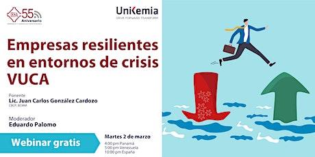 Webinar: Empresas Resilientes en entornos de crisis VUCA entradas