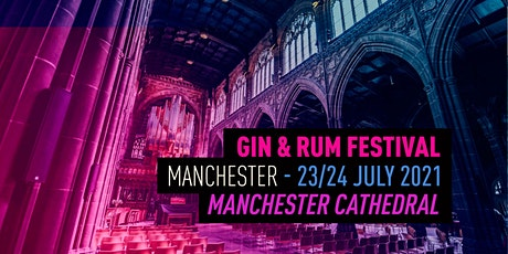 The Gin and Rum Festival - Manchester - 2021 tickets