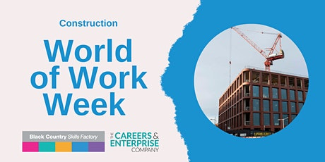 Black Country World of Work Week - Construction tickets