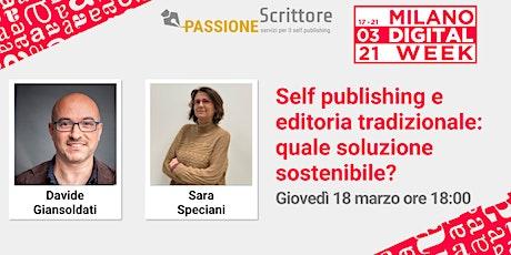 Self publishing e editoria tradizionale: quale soluzione sostenibile? biglietti