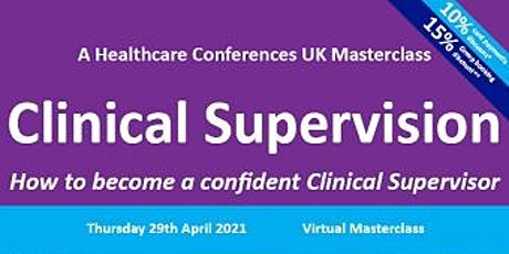 How to become a confident Clinical Supervisor tickets