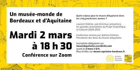 Quels enjeux pour le musée d'Aquitaine dans les 5 prochaines années ? billets