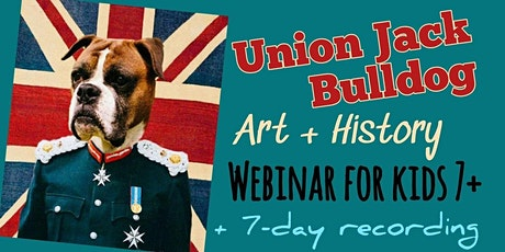 Union Jack Bulldog - Online Art Webinar for Kids 7+ tickets