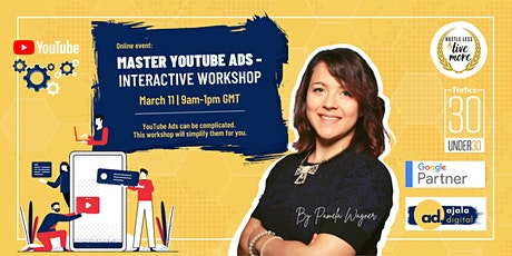 Master YouTube Ads - Interactive Workshop tickets