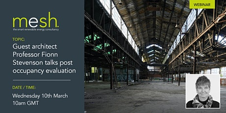 Mesh Energy: Professor Fionn Stevenson talks post occupancy evaluation ingressos