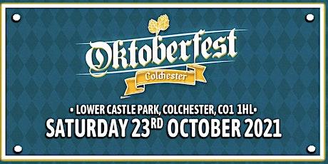 Oktoberfest Colchester 2021 tickets