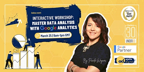Interactive Workshop: Master Data Analysis with Google Analytics tickets