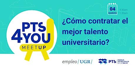 2º MeetUp del Ciclo: ¿Cómo contratar el mejor talento universitario? entradas