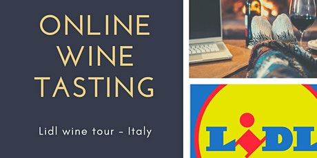 Online wine tasting - Love Wine and Lidl Italy wine tour tickets