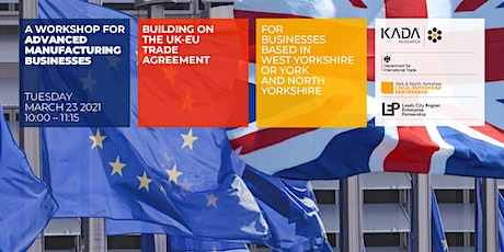 Building on the EU Trade Agreement  (Advanced Manufacturing) tickets