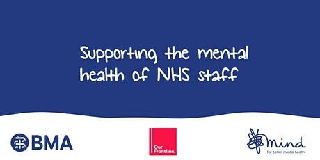 Supporting the mental health of NHS staff tickets