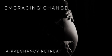 Embracing Change - a nourishing online retreat for pregnant mothers tickets