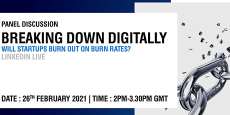 BREAKING DOWN DIGITALLY WILL START UPS BURN OUT ON BURN RATES tickets