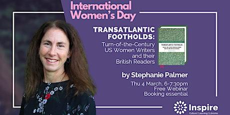 Webinar: Transatlantic Footholds by Stephanie Palmer tickets