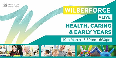 Wilberforce LIVE - Health, Caring & Early Years tickets