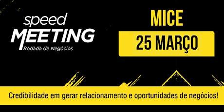 Speed Meeting Virtual MICE BR - 25/março Tickets