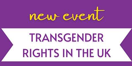 Women EmpowerED: Transgender Rights in the UK Presentation tickets