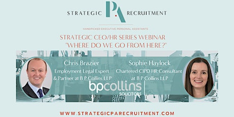 STRATEGIC PA RECRUITMENT | CEO/HR Series | Returning to Work | B P Collins tickets