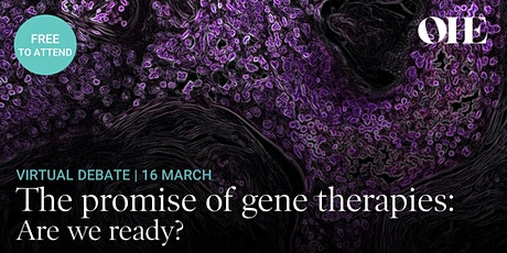 The promise of gene therapies: Are we ready? tickets