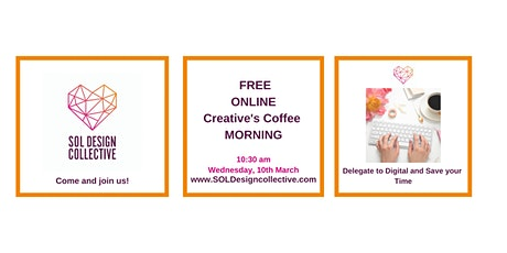 Online Creative's Coffee Morning: Delegate To Digital and Save Your Time tickets