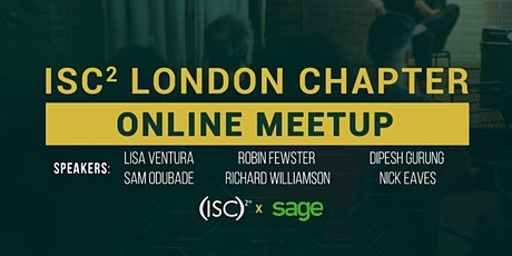 (ISC)2 London Chapter - Q1'21 Members Meeting tickets