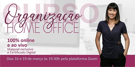 Curso de Organização de Home Office 2021 tickets