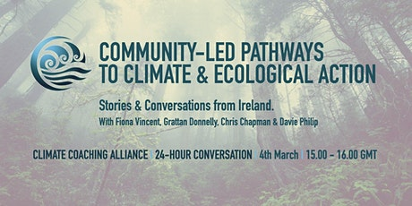 Community-Led Pathways to Climate and Ecological Action. tickets
