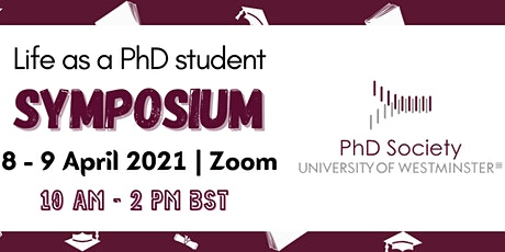 Life as a PhD Student...Symposium 2021 tickets
