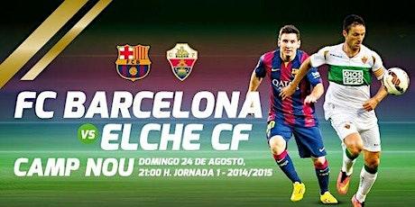 TV/VIVO.- Barcelona v Elche E.n Viv y E.n Directo ver Partido online entradas