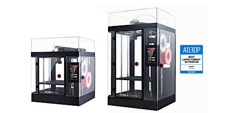 Raise3D Pro2 Range Product Demonstrations | Raise3D Pro2 & Pro2 Plus Range tickets