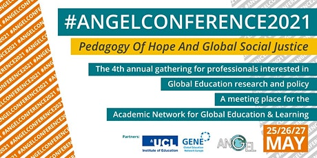ANGEL Conference 2021: Pedagogy Of Hope And Global Social Justice tickets