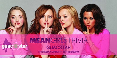 Mean Girls Trivia at GuacStar tickets