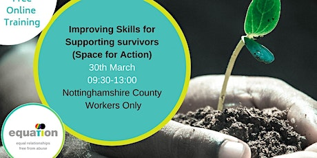 Improving Skills for Supporting Survivors(Space for Action)(County workers) Tickets