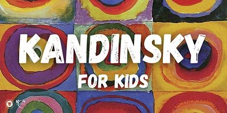 KANDISKY FOR KIDS: LABORATORIO ARTISTICO 3-10 ANNI tickets