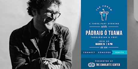 The Charlotte Center presents The Forum  featuring Pádraig Ó Tuama tickets