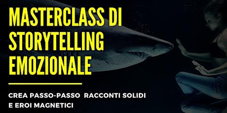 Masterclass Storytelling: Crea Passo-Passo Racconti Solidi e Eroi Magnetici billets