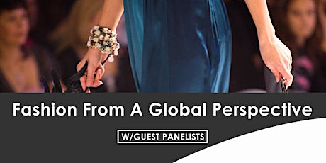 Fashion Panel: Fashion From A Global Perspective tickets
