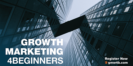 Growth Marketing Workshop for beginners tickets