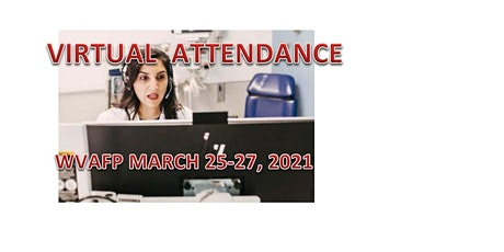 VIRTUAL  OPTION to attend live sessions - WVAFP 2021 Scientific Assembly tickets