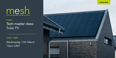 Mesh Energy webinar CPD tech masterclass: Solar PV tickets