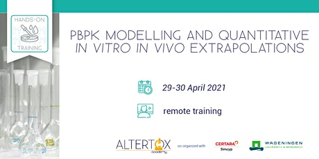 PBPK Modelling and quantitative in vitro - in vivo extrapolations tickets