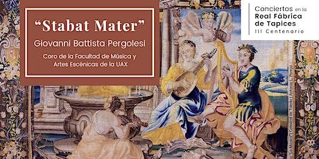 """Stabat Mater"" de Pergolesi en la Real Fábrica de Tapices entradas"
