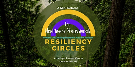 Resiliency Circles for Healthcare Professionals tickets
