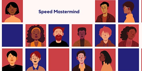 Speed Mastermind & Brainstorming - Working Together to Move You Forward #2 tickets