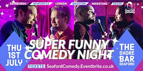Super Funny Comedy Special at The Shore Bar, Seaford! tickets