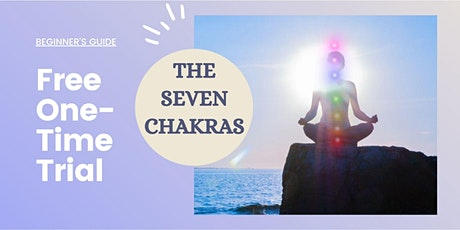 The 7 Chakras For  Beginners tickets