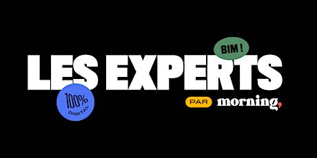 Les Experts - Créer et structurer son BP pour lever des fonds tickets