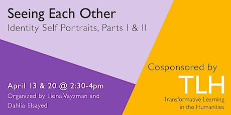 Seeing Each Other: Identity Self Portraits, Part I & II Tickets
